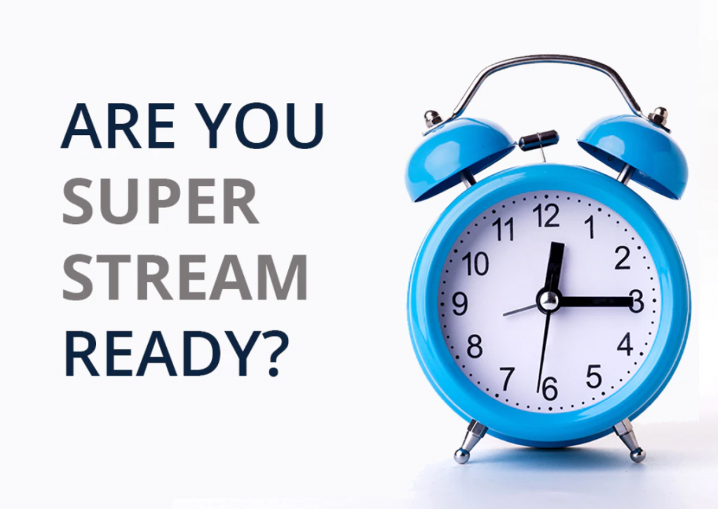SMSF SUPERSTREAM CHANGES 1st OCTOBER 2021
